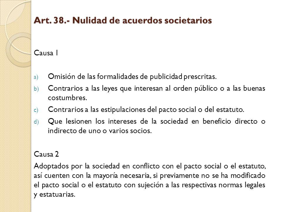 Art. 38.- Nulidad de acuerdos societarios