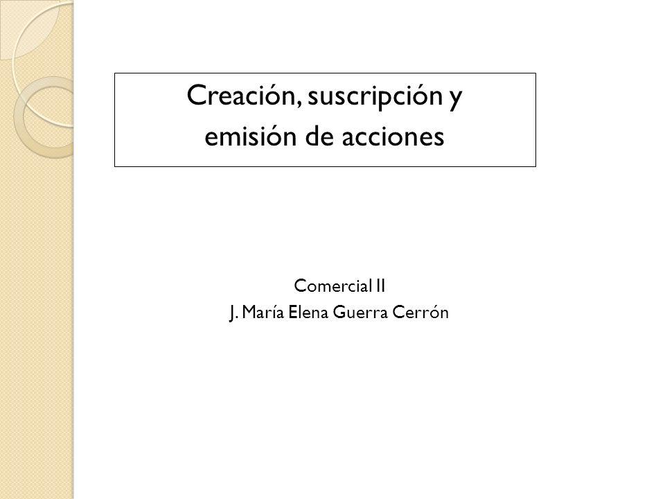 Creación, suscripción y emisión de acciones