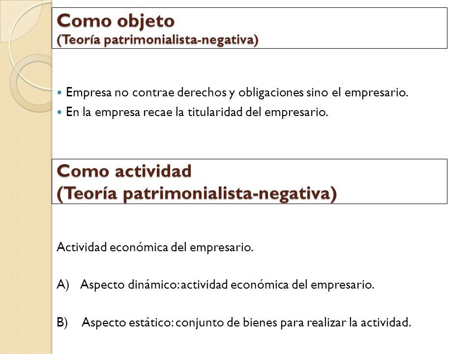 Como objeto (Teoría patrimonialista-negativa)
