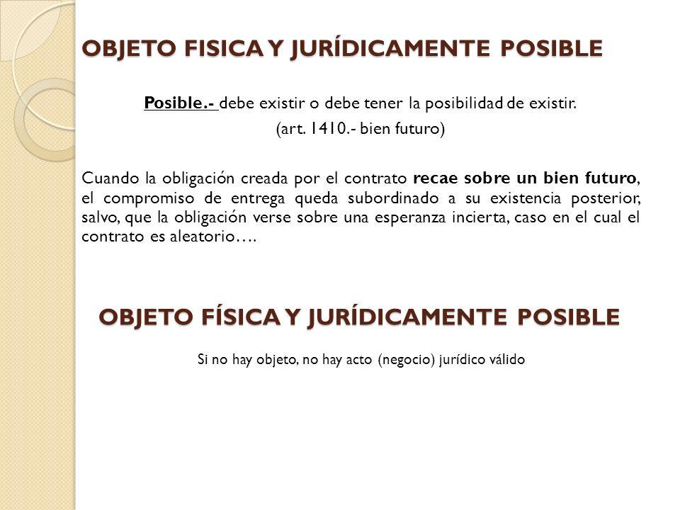 OBJETO FISICA Y JURÍDICAMENTE POSIBLE