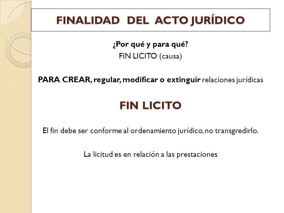 FINALIDAD DEL ACTO JURÍDICO