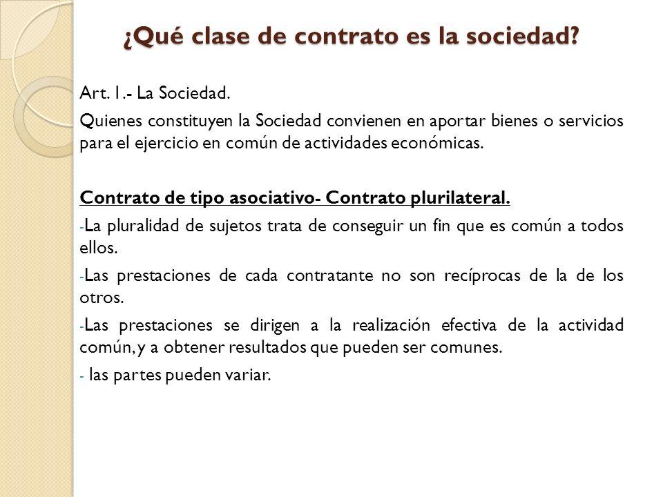 ¿Qué clase de contrato es la sociedad