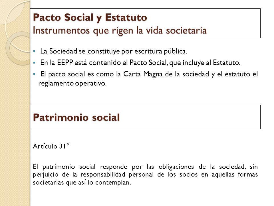 Pacto Social y Estatuto Instrumentos que rigen la vida societaria
