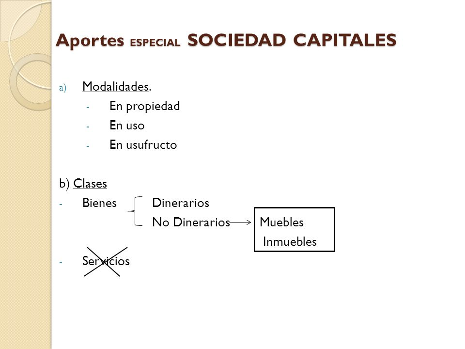 Aportes ESPECIAL SOCIEDAD CAPITALES