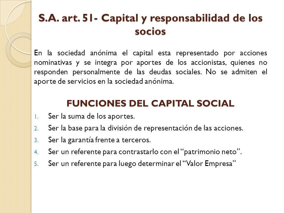 S.A. art. 51- Capital y responsabilidad de los socios