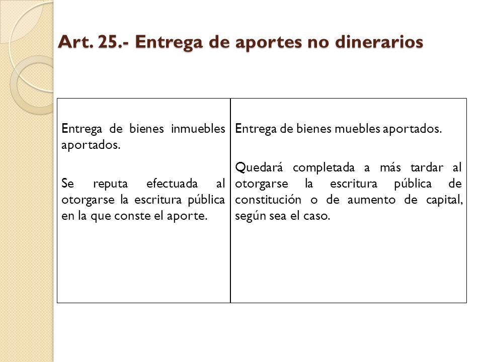 Art. 25.- Entrega de aportes no dinerarios