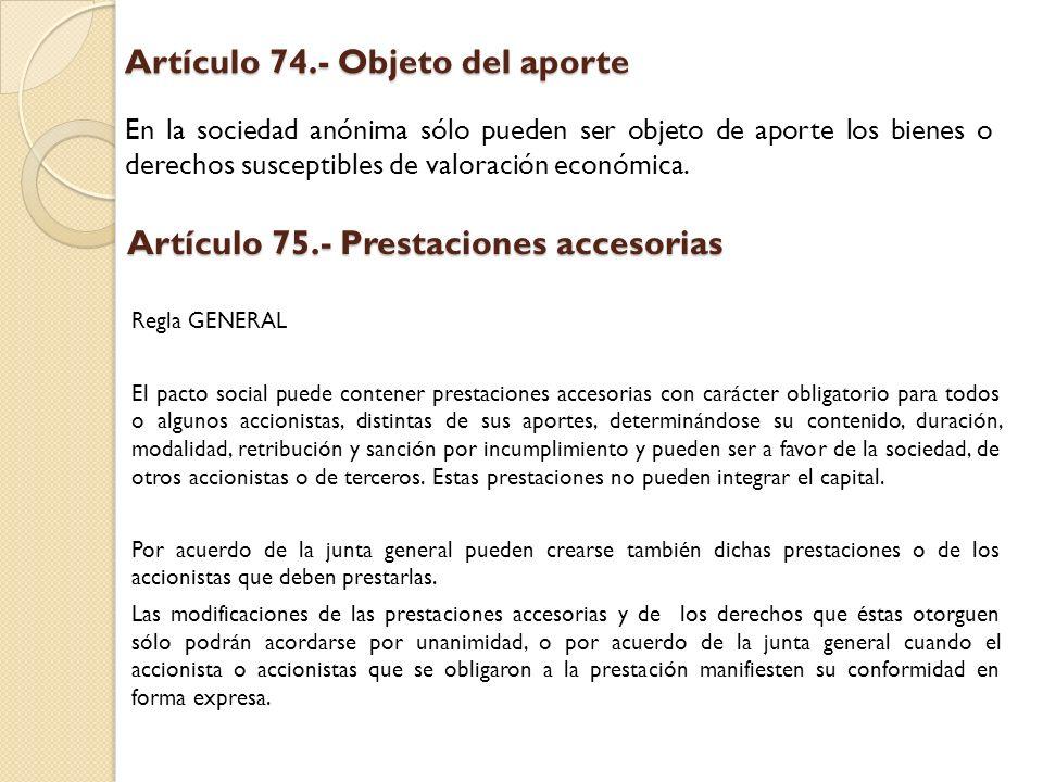 Artículo 74.- Objeto del aporte