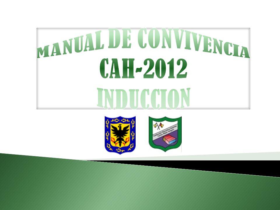 MANUAL DE CONVIVENCIA CAH-2012 INDUCCION