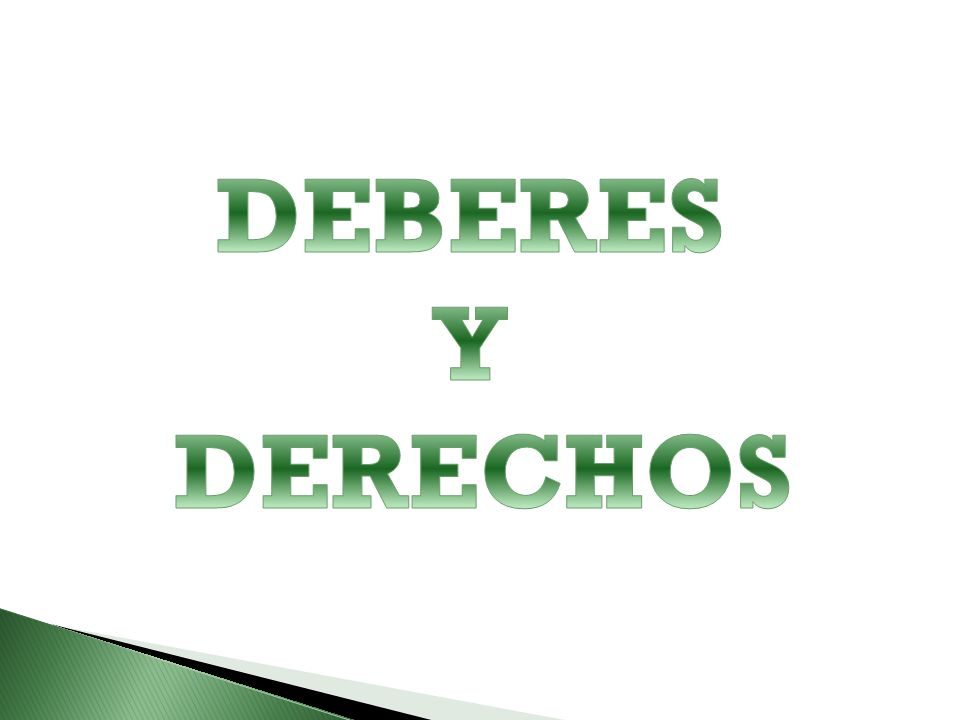DEBERES Y DERECHOS