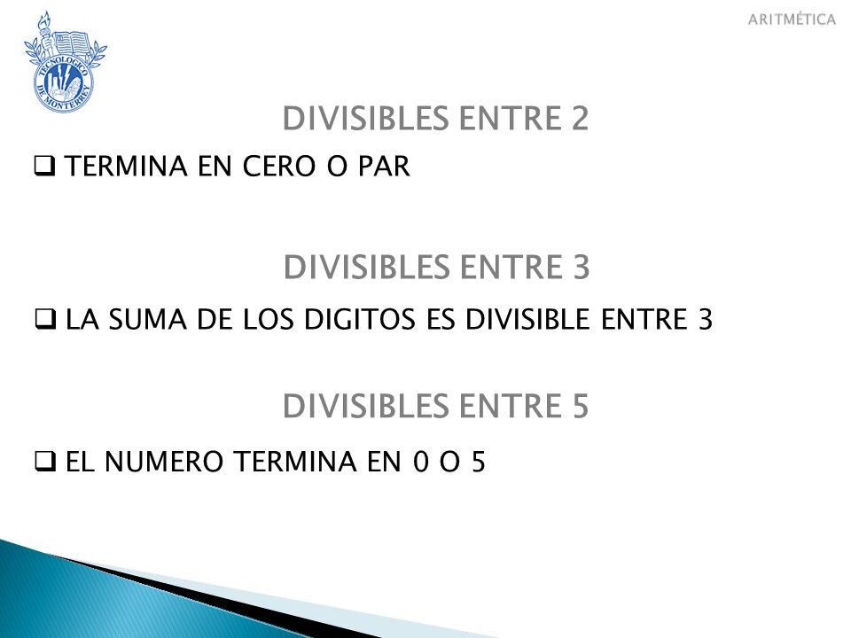 DIVISIBLES ENTRE 2 DIVISIBLES ENTRE 3 DIVISIBLES ENTRE 5