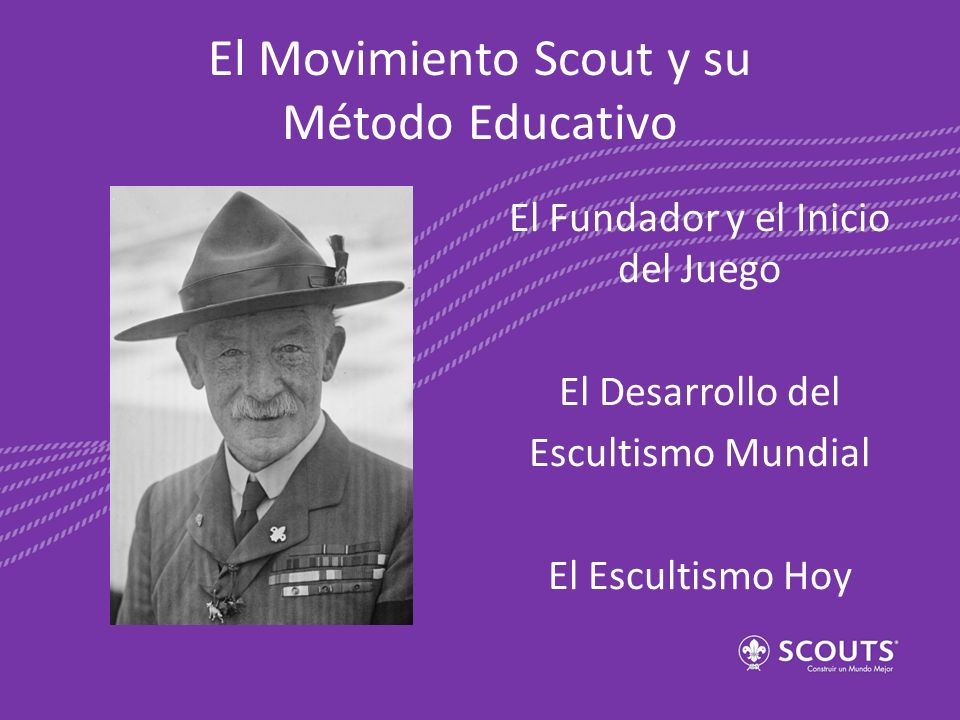 El Movimiento Scout y su Método Educativo