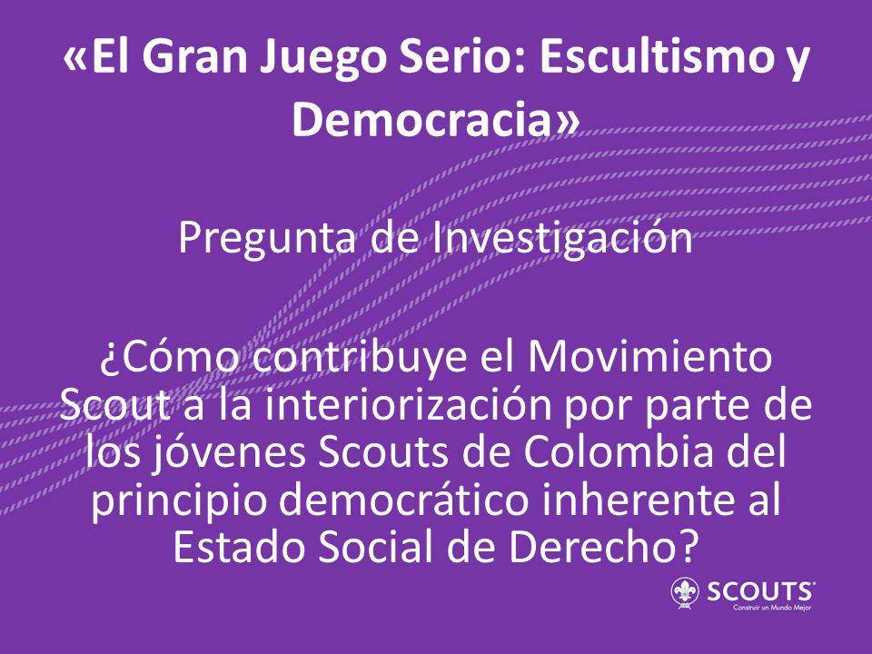 «El Gran Juego Serio: Escultismo y Democracia»