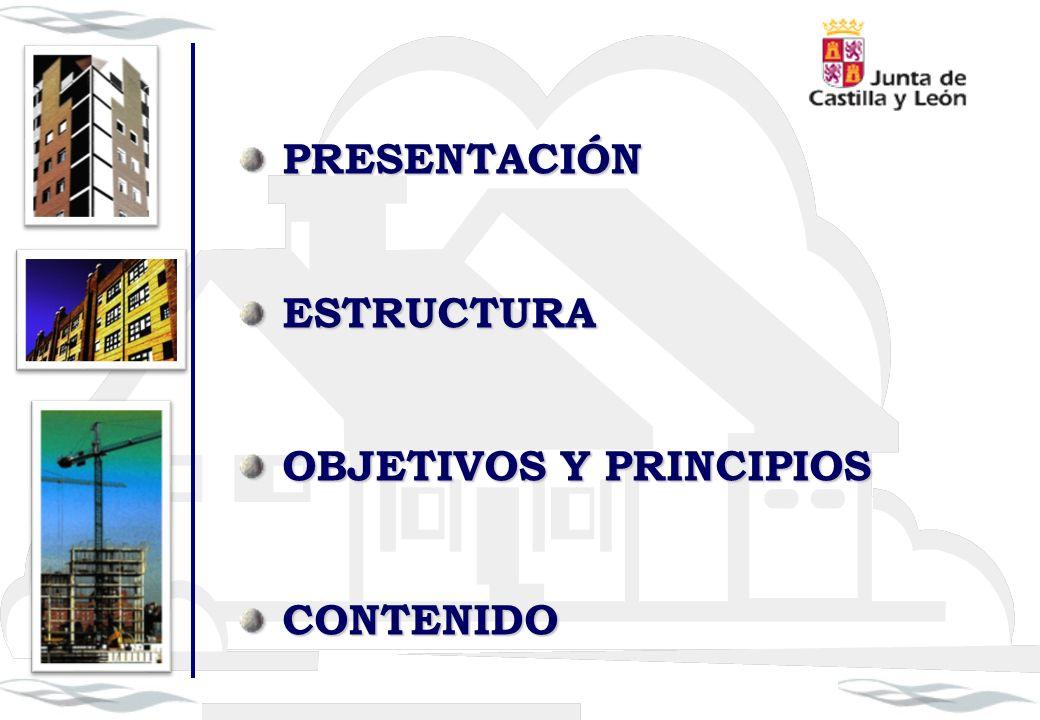 PRESENTACIÓN ESTRUCTURA OBJETIVOS Y PRINCIPIOS CONTENIDO