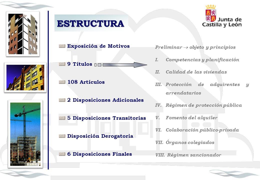ESTRUCTURA Exposición de Motivos 9 Títulos 108 Artículos