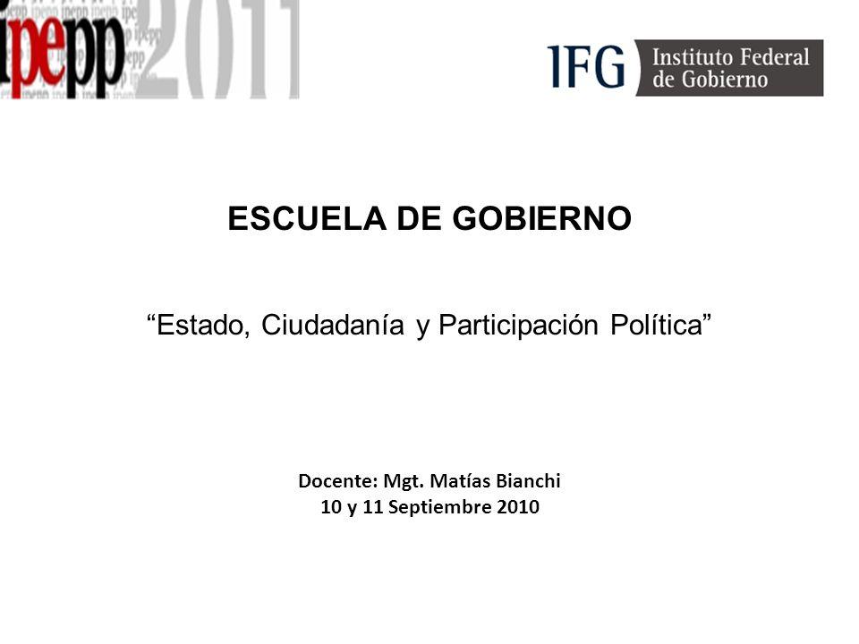 ESCUELA DE GOBIERNO Estado, Ciudadanía y Participación Política