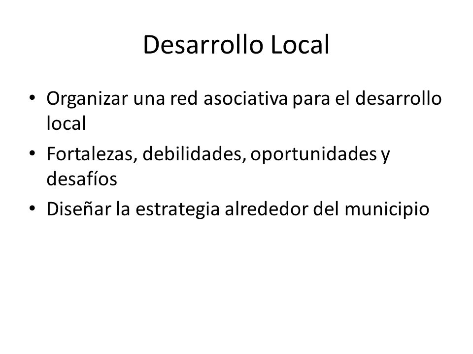 Desarrollo Local Organizar una red asociativa para el desarrollo local