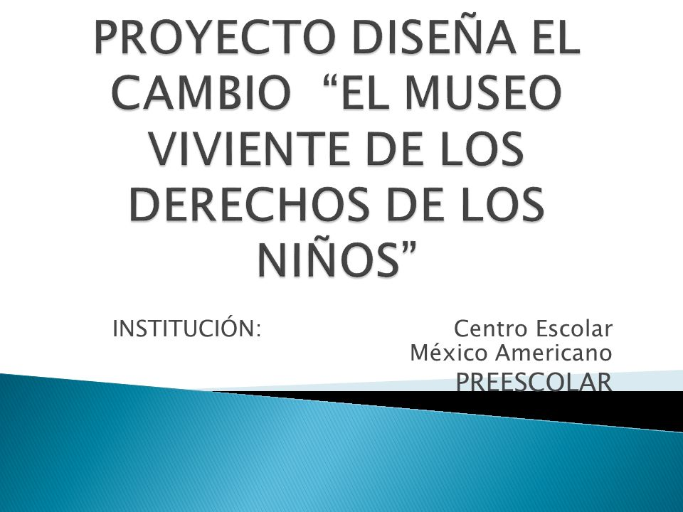 INSTITUCIÓN: Centro Escolar México Americano PREESCOLAR