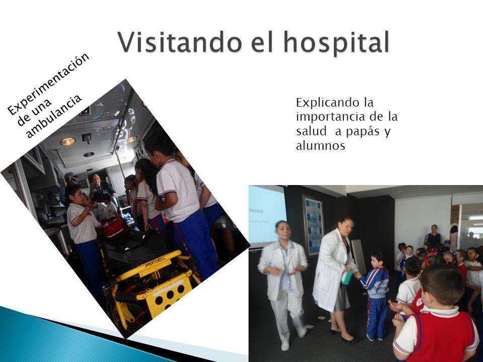 Visitando el hospital Experimentación de una ambulancia
