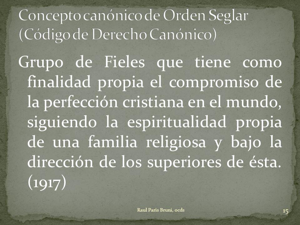 Concepto canónico de Orden Seglar (Código de Derecho Canónico)