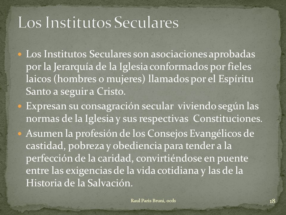 Los Institutos Seculares