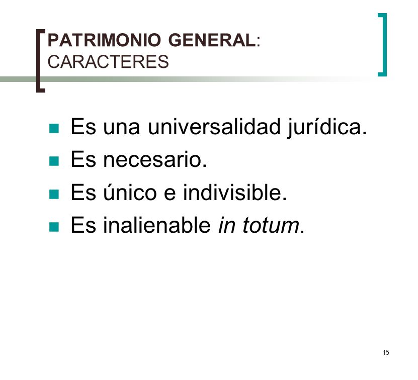 PATRIMONIO GENERAL: CARACTERES