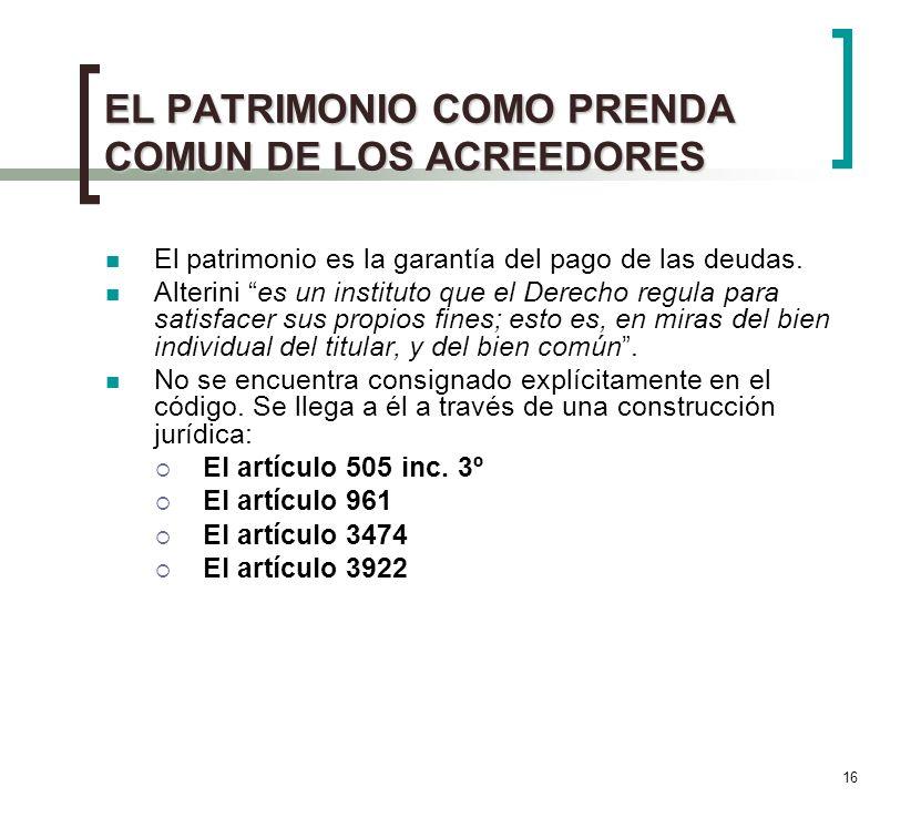 EL PATRIMONIO COMO PRENDA COMUN DE LOS ACREEDORES
