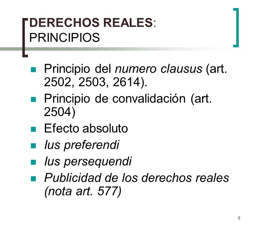 DERECHOS REALES: PRINCIPIOS