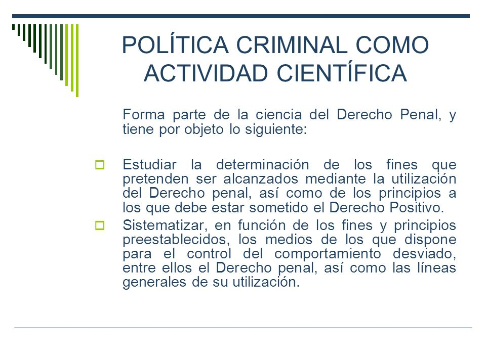 POLÍTICA CRIMINAL COMO ACTIVIDAD CIENTÍFICA