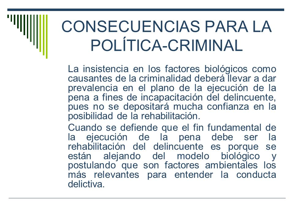 CONSECUENCIAS PARA LA POLÍTICA-CRIMINAL