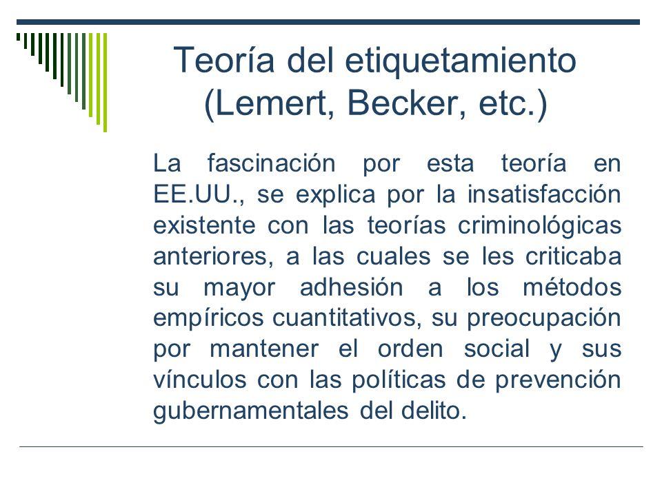 Teoría del etiquetamiento (Lemert, Becker, etc.)