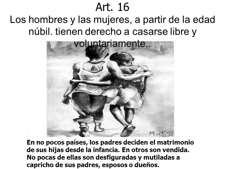 Art. 16 Los hombres y las mujeres, a partir de la edad núbil