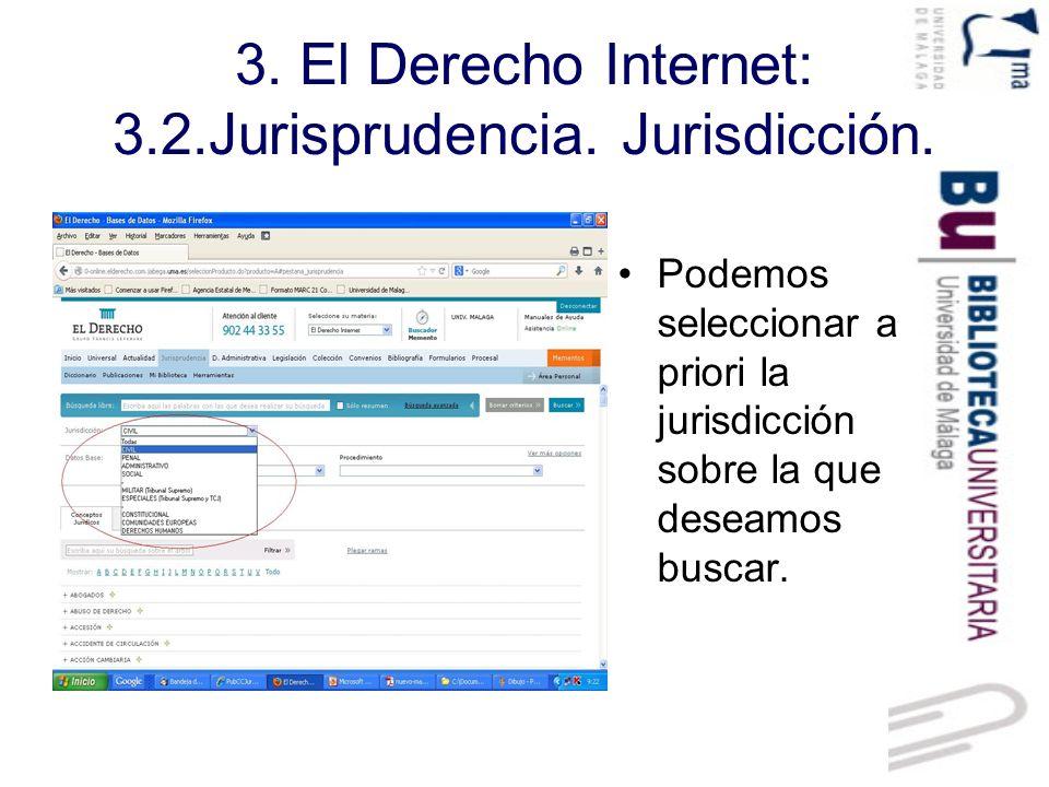 3. El Derecho Internet: 3.2.Jurisprudencia. Jurisdicción.
