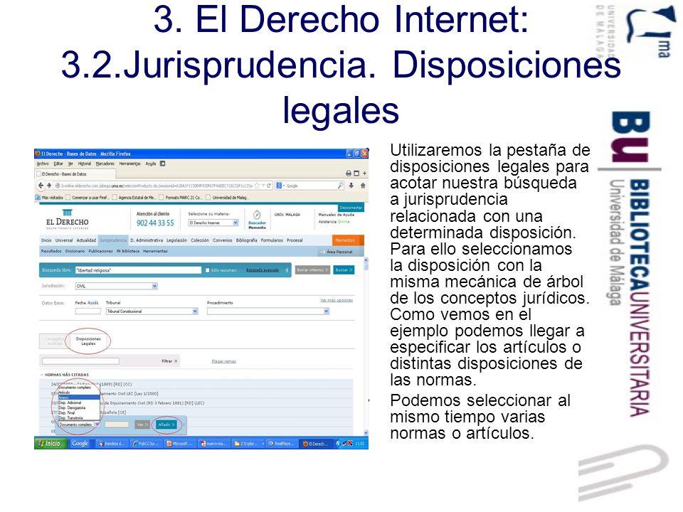 3. El Derecho Internet: 3.2.Jurisprudencia. Disposiciones legales