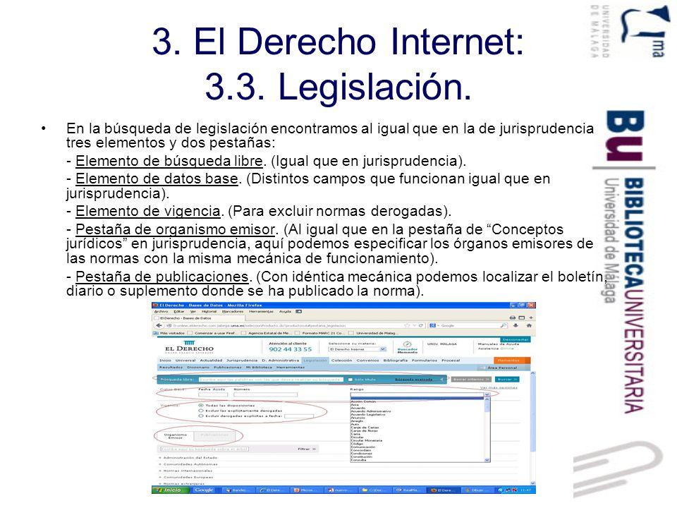 3. El Derecho Internet: 3.3. Legislación.