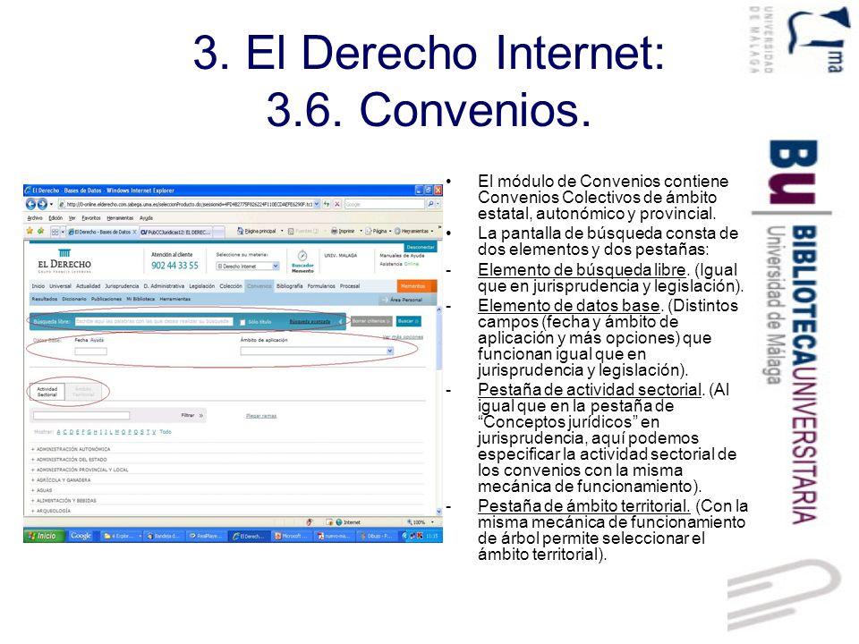 3. El Derecho Internet: 3.6. Convenios.