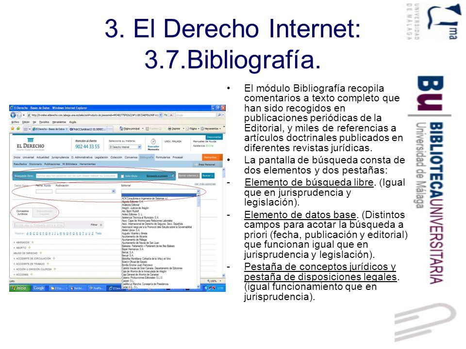 3. El Derecho Internet: 3.7.Bibliografía.