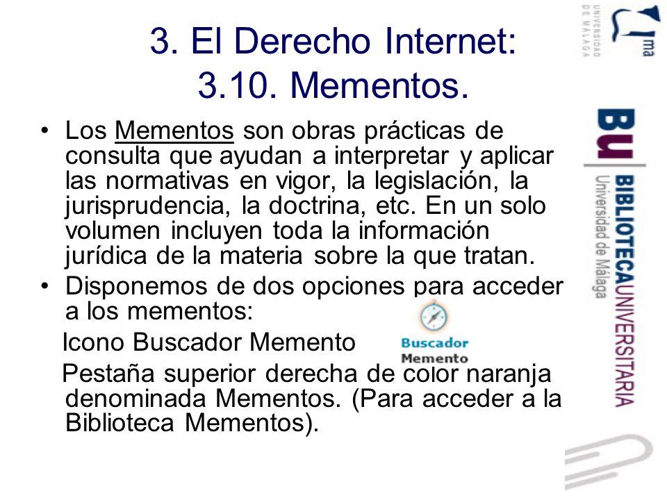 3. El Derecho Internet: 3.10. Mementos.