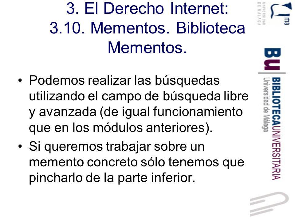 3. El Derecho Internet: 3.10. Mementos. Biblioteca Mementos.