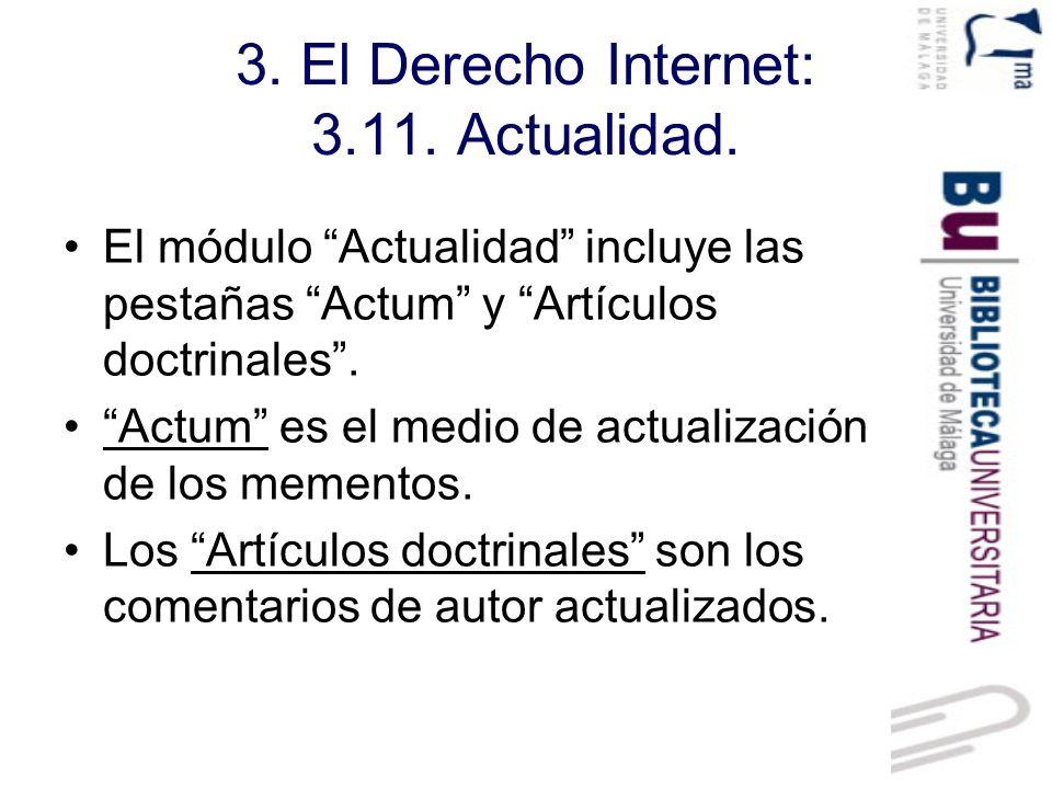 3. El Derecho Internet: 3.11. Actualidad.