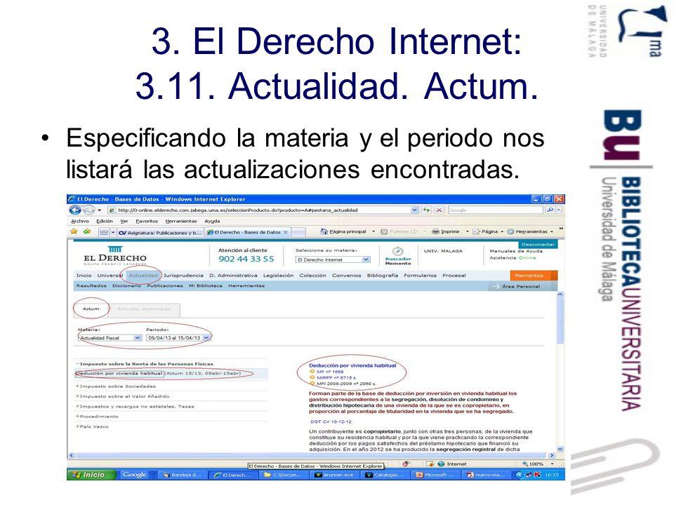 3. El Derecho Internet: 3.11. Actualidad. Actum.