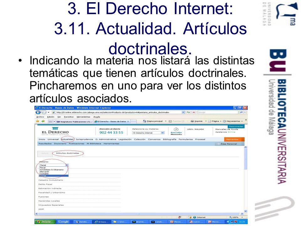 3. El Derecho Internet: 3.11. Actualidad. Artículos doctrinales.