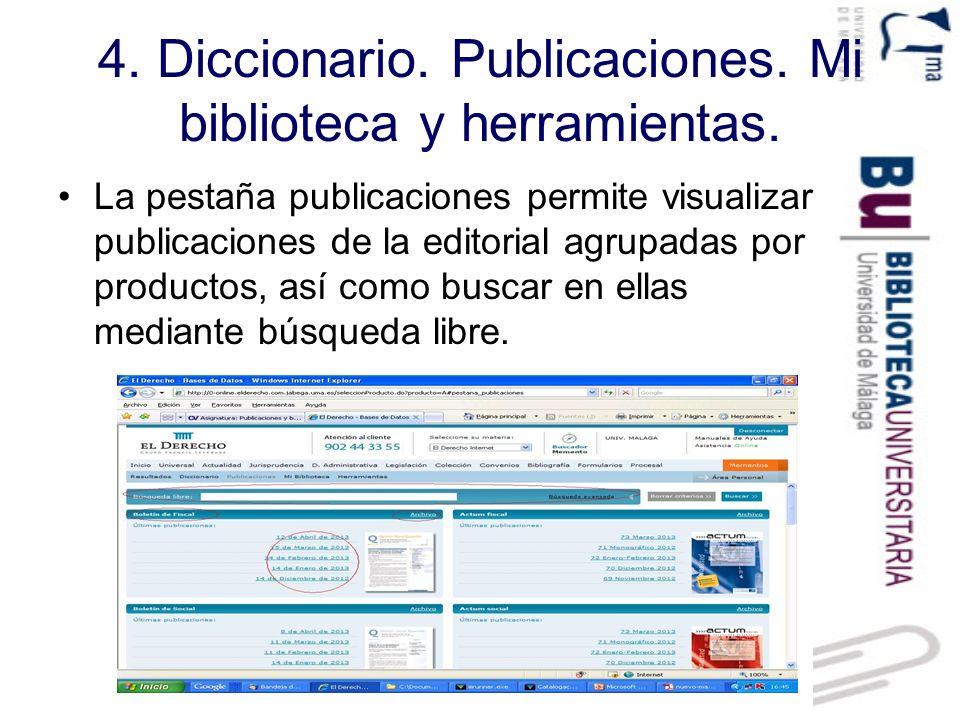 4. Diccionario. Publicaciones. Mi biblioteca y herramientas.