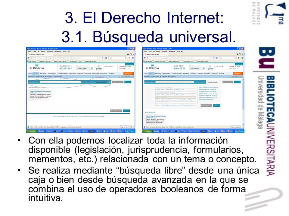 3. El Derecho Internet: 3.1. Búsqueda universal.