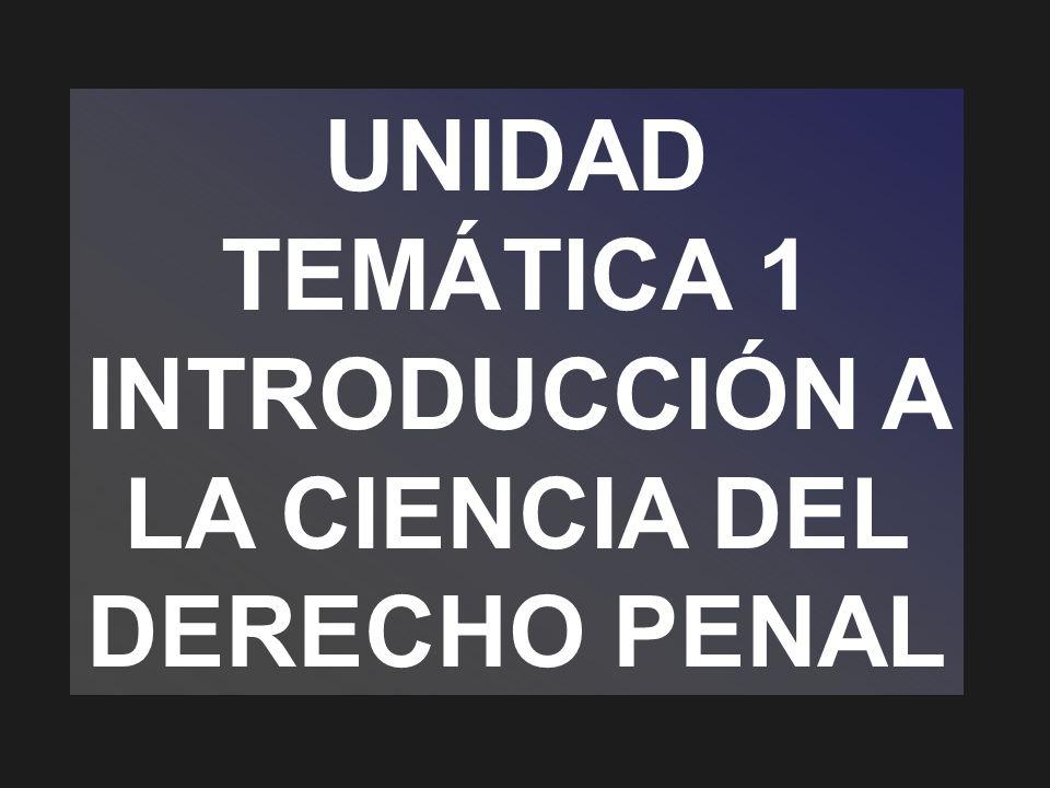 INTRODUCCIÓN A LA CIENCIA DEL DERECHO PENAL