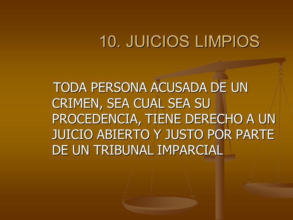 10. JUICIOS LIMPIOS