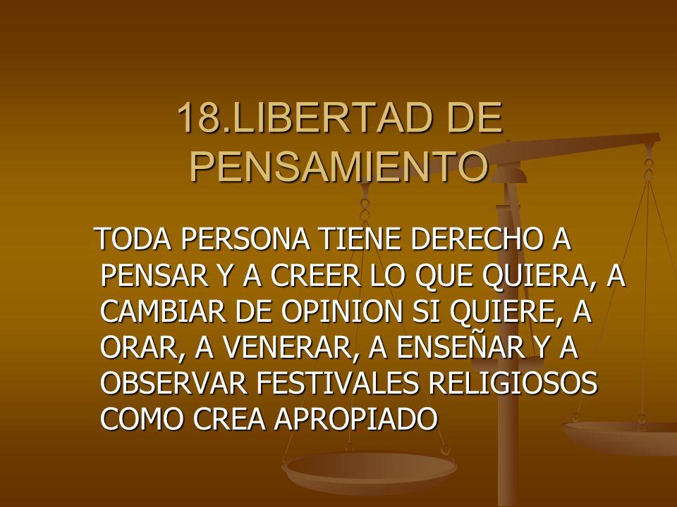 18.LIBERTAD DE PENSAMIENTO