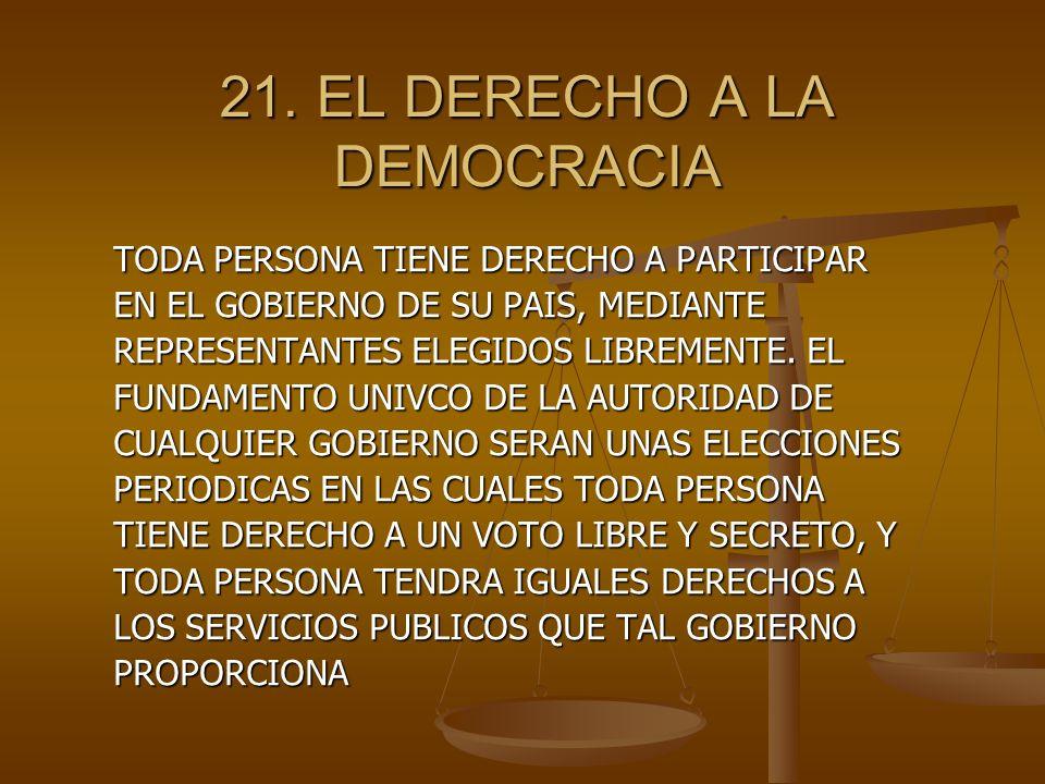 21. EL DERECHO A LA DEMOCRACIA