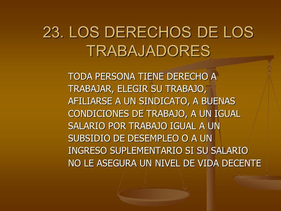 23. LOS DERECHOS DE LOS TRABAJADORES