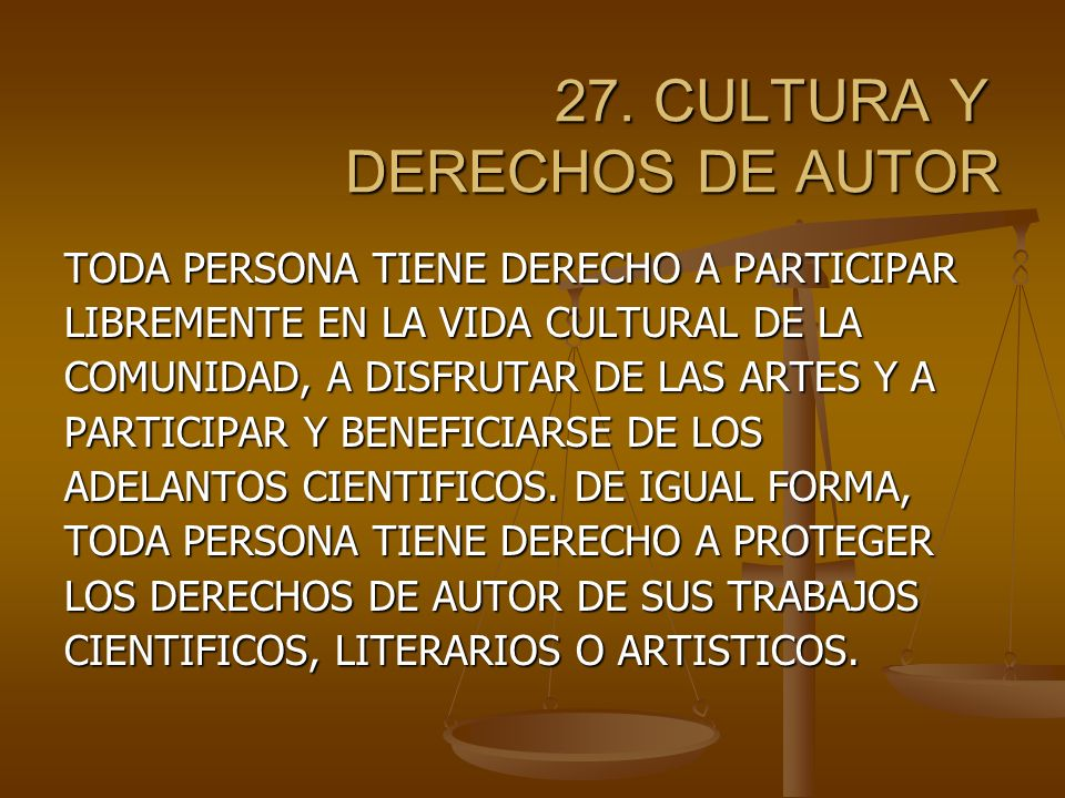 27. CULTURA Y DERECHOS DE AUTOR
