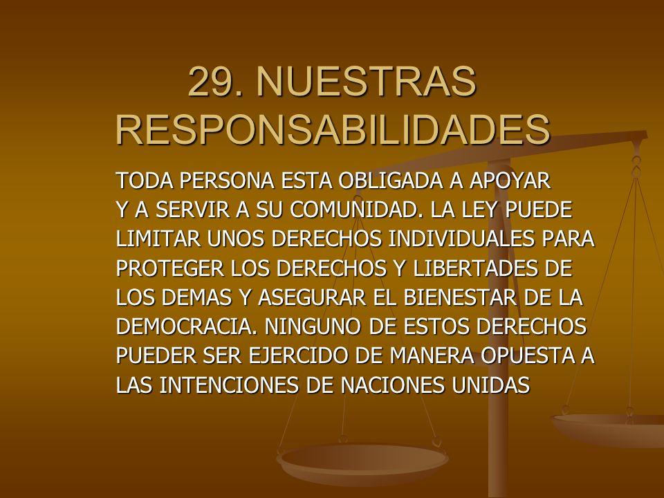 29. NUESTRAS RESPONSABILIDADES